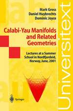 Calabi-Yau Manifolds and Related Geometries: Lectures at a Summer School in Nordfjordeid, Norway, June 2001