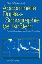 Abdominelle Duplex-Sonographie bei Kindern: Praktische Grundlagen und klinische Anwendung