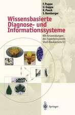 Wissensbasierte Diagnose- und Informationssysteme: Mit Anwendungen des Expertensystem-Shell-Baukastens D3