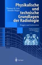 Physikalische und technische Grundlagen der Radiologie: Fragen und Antworten