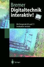 Digitaltechnik interaktiv!: Mit DesignLab 8.0 und 7.1 (evaluation version)