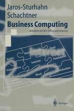Business Computing: Arbeiten mit MS-Office und Internet