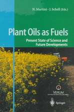Plant Oils as Fuels: Present State of Science and Future Developments