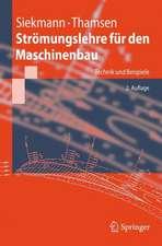 Strömungslehre für den Maschinenbau: Technik und Beispiele