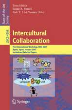 Intercultural Collaboration: First International Workshop, IWIC 2007 Kyoto, Japan, January 25-26, 2007 Invited and Selected Papers