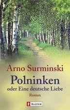 Polninken oder Eine deutsche Liebe