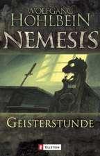 Nemesis 02. Geisterstunde