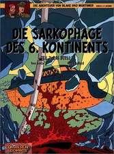 Die Abenteuer von Blake und Mortimer 14. Die Sarkophage des 6. Kontinents