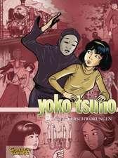 Yoko Tsuno Sammelband 07: Dunkle Verschwörungen