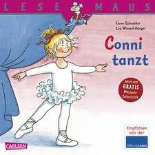 Conni tanzt: LESEMAUS ab 3 Jahren/ De la 3 ani (3-6 ani)