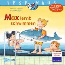Max lernt schwimmen: LESEMAUS ab 3 Jahren/ De la 3 ani (3-6 ani)