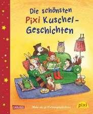 Die schönsten Pixi Kuschel-Geschichten
