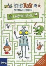 Ritter Rost Mitmachbuch: Labyrinthe