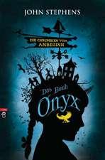 Die Chroniken vom Anbeginn 03 - Das Buch Onyx