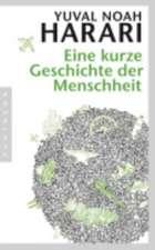 Eine kurze Geschichte der Menschheit (Sapiens germană)