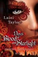 Zwischen den Welten 02 - Days of Blood and Starlight
