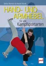 Hand- und Armhebel für alle Kampfsportarten