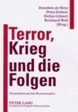 Terror, Krieg Und Die Folgen:  Perspektiven Aus Den Wissenschaften