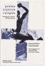 Profan - Sinnlich - Religioes