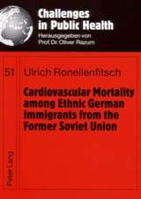 Cardiovascular Mortality Among Ethnic German Immigrants from the Former Soviet Union