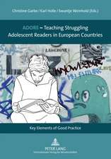Adore - Teaching Struggling Adolescent Readers in European Countries:  Key Elements of Good Practice