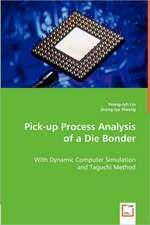 Pick-up Process Analysis of a Die Bonder
