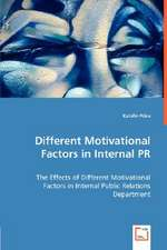 Different Motivational Factors in Internal PR