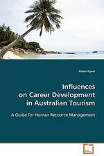 Influences on Career Development in Australian Tourism