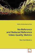 No-Reference and Reduced Reference Video Quality Metrics