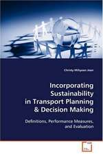 Incorporating Sustainability in Transport Planning