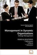 Management in Dynamic Organizations
