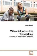 Millennial Interest in Teleworking
