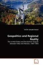Geopolitics and Regional Reality
