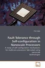 Fault Tolerance through Self-configuration in Nanoscale Processors