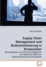 Supply Chain Management und Risikominimierung in Krisenzeiten