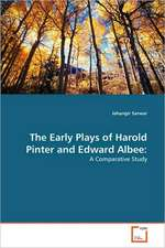 The Early Plays of Harold Pinter and Edward Albee