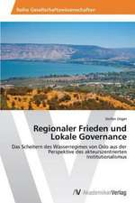 Regionaler Frieden und  Lokale Governance