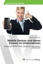 Mobile Devices und deren Einsatz im Unternehmen