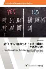 """Wie """"Stuttgart 21"""" die Politik verändert"""