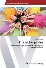 En - cyclo - paidea
