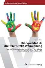 Bilingualität als multikulturelle Wegweisung
