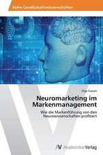 Neuromarketing im Markenmanagement