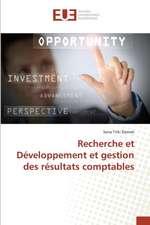 Recherche Et Developpement Et Gestion Des Resultats Comptables:  Prevention Orthophonique