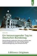 Ein Herausragender Tag Im Deutschen Bundestag:  Era de Lo Desechable