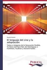 El Lenguaje del Cine y La Adaptacion:  Emilio Carrere y Edgar Neville