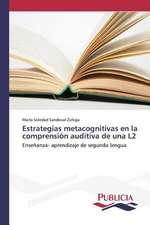 Estrategias Metacognitivas En La Comprension Auditiva de Una L2:  Emilio Carrere y Edgar Neville
