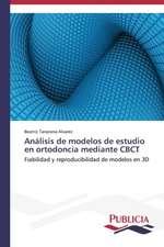 Analisis de Modelos de Estudio En Ortodoncia Mediante Cbct