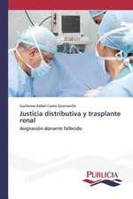 Justicia Distributiva y Trasplante Renal:  El Discurso Kirchnerista