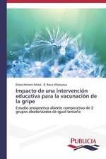 Impacto de Una Intervencion Educativa Para La Vacunacion de La Gripe:  Entre La Historia y La Ficcion