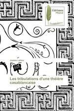 Les Tribulations D'Une Theiere Casablancaise